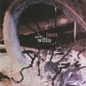 Gary Willis Bent album cover