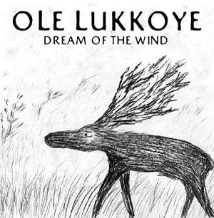 Ole Lukkoye Dream Of The Wind album cover