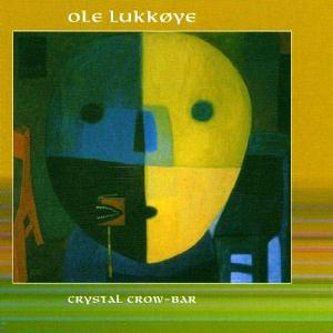 Ole Lukkoye - Chrystal Crow-Bar CD (album) cover