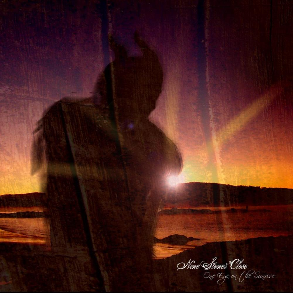 One Eye On The Sunrise by NINE STONES CLOSE album cover