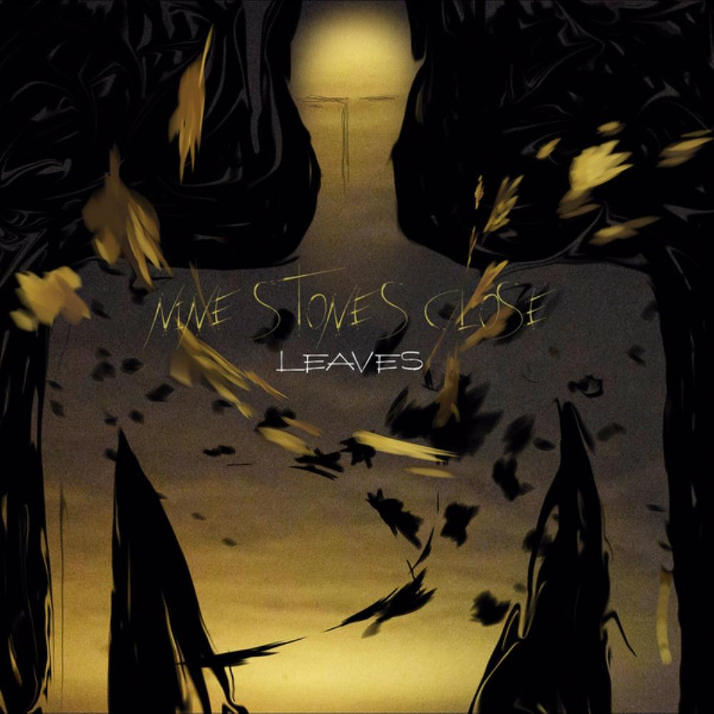 Leaves by NINE STONES CLOSE album cover