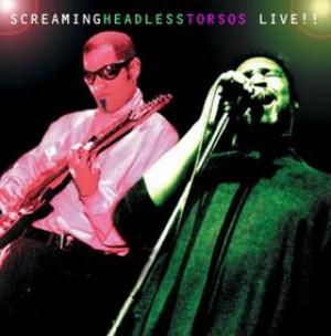 Screaming Headless Torsos Live!! album cover