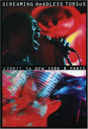 Screaming Headless Torsos Live!! in New York & Paris album cover