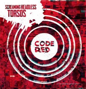 Code Red by SCREAMING HEADLESS TORSOS album cover