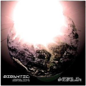 World by GIGANTIC BRAIN album cover