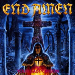End Amen - Your Last Orison CD (album) cover