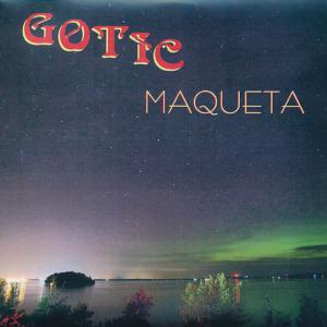Maqueta by GOTIC album cover