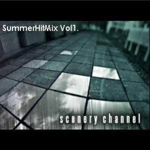 Scenery Channel SummerHitMix Vol1 album cover