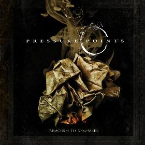 Remorses To Remember by PRESSURE POINTS album cover