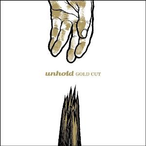 Unhold Gold Cut album cover