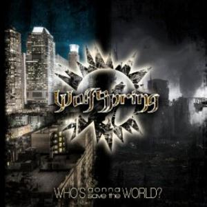 Wolfspring - Who's Gonna Save the World ? CD (album) cover