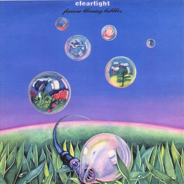 Forever Blowing Bubbles by CLEARLIGHT album cover