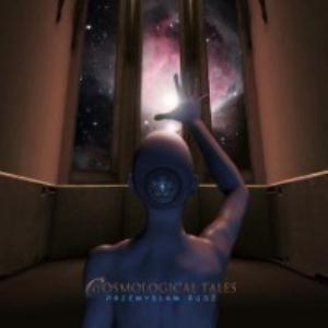 Przemyslaw Rudz - Cosmological Tales CD (album) cover