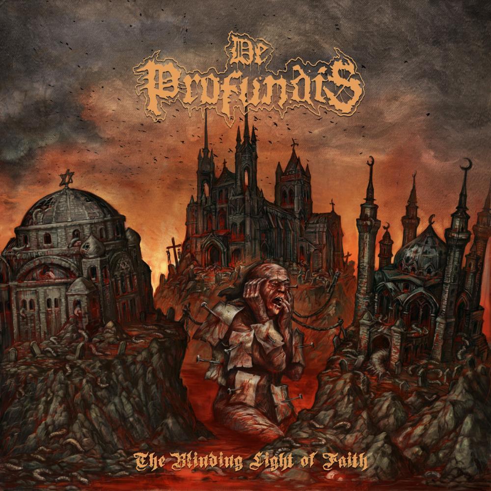 The Blinding Light Of Faith by DE PROFUNDIS album cover