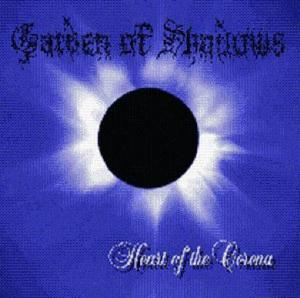 Heart of the Corona by GARDEN OF SHADOWS album cover