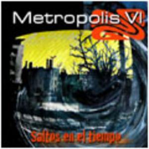 Saltos En El Tiempo by METROPOLIS VI album cover