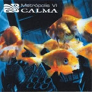 Calma by METROPOLIS VI album cover