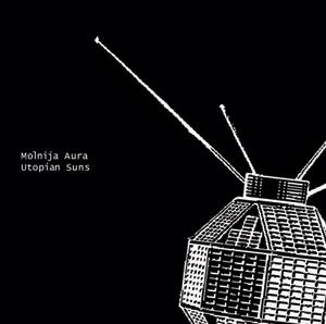 Utopian Suns by MOLNIJA AURA album cover