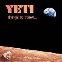 Yeti - Things to Come...  CD (album) cover