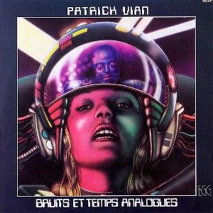 Bruits Et Temps Analogues by VIAN, PATRICK album cover
