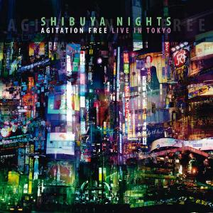 Agitation Free - Shibuya Nights - Live in Tokyo CD (album) cover