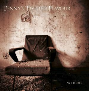 Sketches by PENNY'S TWISTED FLAVOUR album cover