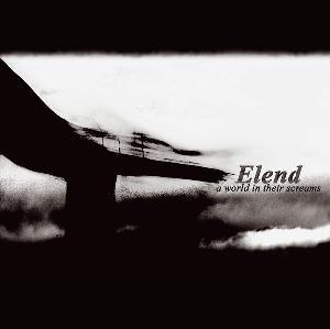 A World in Their Screams by ELEND album cover
