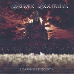 Demonic Resurrection A Darkness Descends album cover