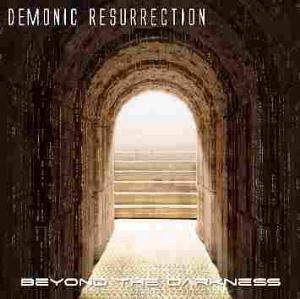 Demonic Resurrection Beyond the Darkness album cover