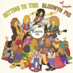 Blodwyn Pig - Getting To This CD (album) cover