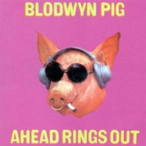 Blodwyn Pig Ahead Rings Out album cover