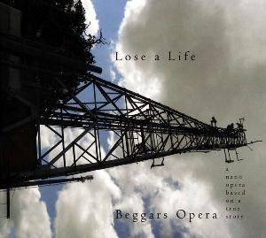 Beggars Opera - Lose a Life CD (album) cover