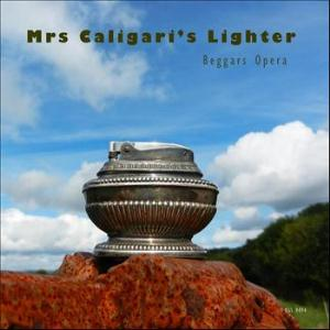 Mrs. Caligari's Lighter by BEGGARS OPERA album cover