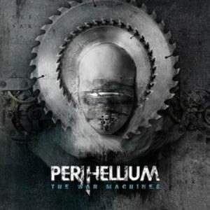 Perihellium The War Machines album cover