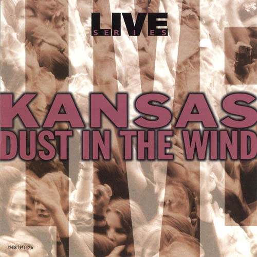 Kansas Live: Dust In The Wind album cover