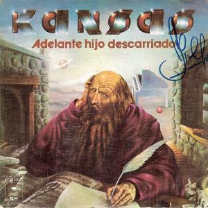 Carry On Wayward Son (Adelante, Hijo Descarriado) by KANSAS album cover