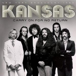 Carry on for no Return by KANSAS album cover
