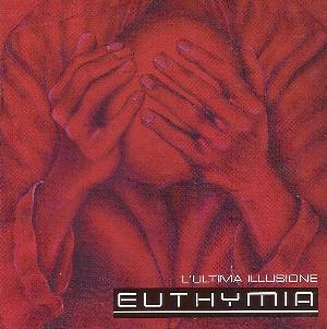 Euthymia - L'ultima Illusione CD (album) cover