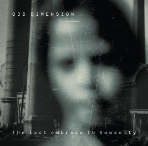 The Last Embrace to Humanity by ODD DIMENSION album cover