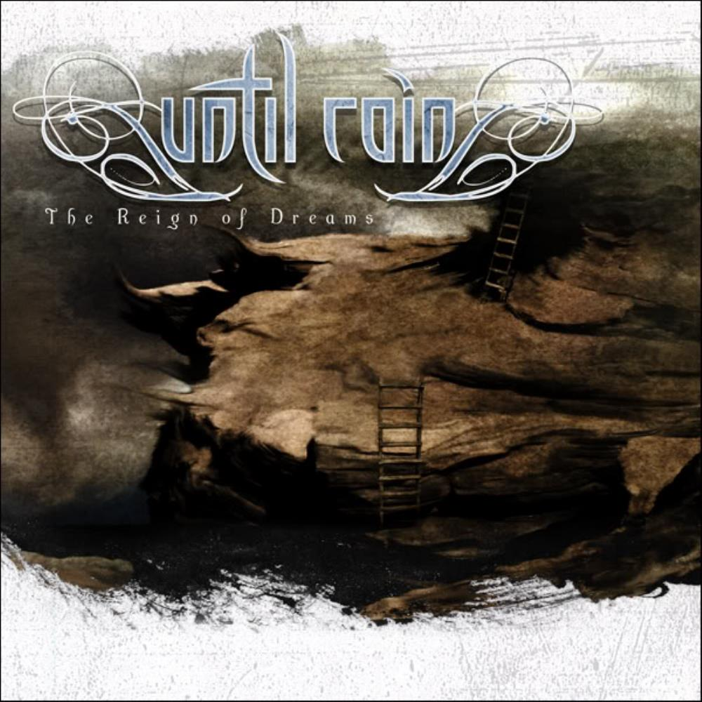 The Reign Of Dreams by UNTIL RAIN album cover