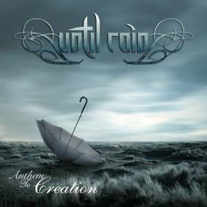 Anthem to creation by UNTIL RAIN album cover