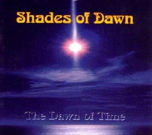 Shades Of Dawn - The Dawn Of Time CD (album) cover