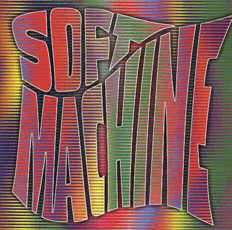 The Soft Machine - Soft Machine (Live & Demos) CD (album) cover
