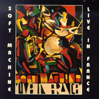 The Soft Machine Live In France (Paris) album cover