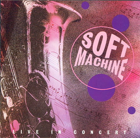 The Soft Machine BBC Live In Concert 1971 album cover