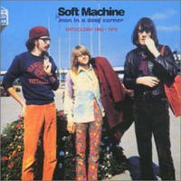 The Soft Machine Man in a Deaf Corner: Anthology 1963-1970 album cover