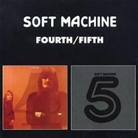 The Soft Machine - Fourth / Fifth CD (album) cover