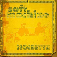 The Soft Machine - Noisette CD (album) cover