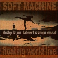 The Soft Machine - Floating World Live (Bremen 1975) CD (album) cover