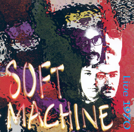 The Soft Machine Live 1970 album cover